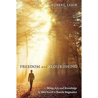 Freedom and Flourishing by Robert Leigh - 9781498299169 Book