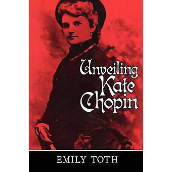 Avtäcka Kate Chopin av Emily Toth - 9781578061020 Bok