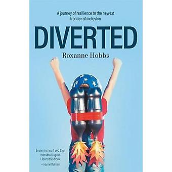 Diverted - A journey of resilience to the newest frontier of inclusion