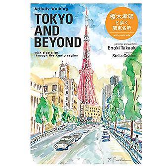 Artfully Walking Tokyo and Beyond by Enoki Takaaki - 9784904402160 Bo