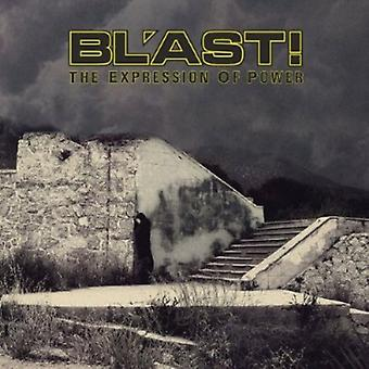 Bl'Ast! - Expression of Power [CD] USA import