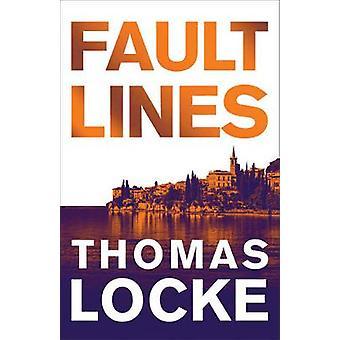 Fault Lines by Thomas Locke