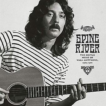 Wall Matthews – Spine River: De gitaarmuziek van Wall Matthews 1967-1981 Limited Edition Vinyl