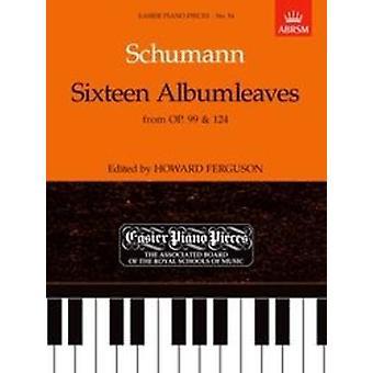 Sexton albumleaves, från Op.99 & 124 för Piano