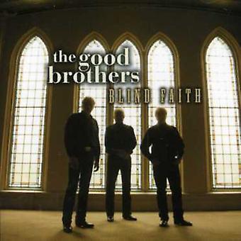 Good Brothers - Blind Faith [CD] USA import