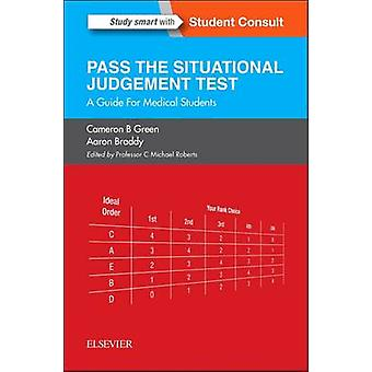 SJT Pass the Situational Judgement Test by Cameron Green