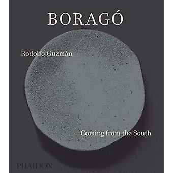 Borago - Coming from the South by Rodolfo Guzman - 9780714873978 Book