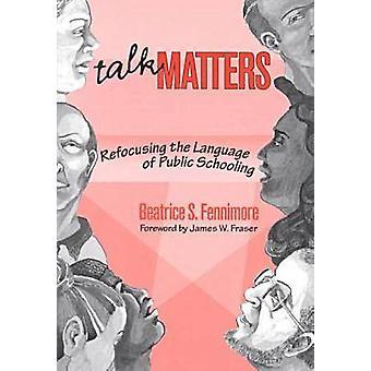 Falar de assuntos - reorientar a língua de escolarização pública por Beatrice
