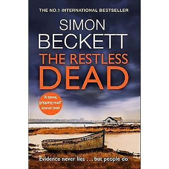 The Restless Dead - (David Hunter 5) by Simon Beckett - 9780857503824