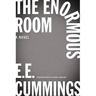 The Enormous Room (New edition) by E. E. Cummings - Susan Cheever - G