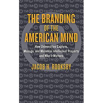 アメリカ人の心 - どのように大学キャプチャ - のブランド管理します。
