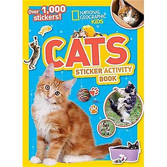 National Geographic Kids Cats Sticker Activity Book by National Geogr