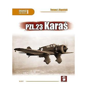 PZL.23 Karas by PZL.23 Karas - 9788365281630 Book