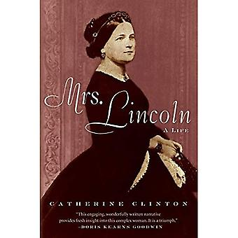 Mme Lincoln : Une vie