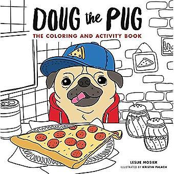 Doug der Mops: die Färbung und Aufgabenbuch