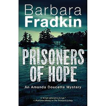 Prisoners of Hope: An Amanda Doucette Mystery (An� Amanda Doucette Mystery)