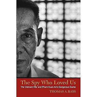 The Spy Who Loved ons: De oorlog in Vietnam en Pham Xuan de gevaarlijk spel