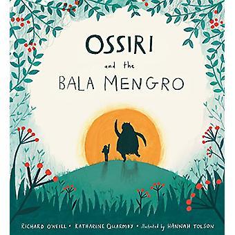 Ossiri och den Bala Mengro av Richard O'Neill - Katharine Quarmby - H