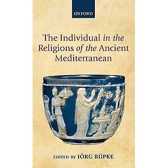 Enkelte i religioner i den gamle Middelhavet ved Rupke & Jorg