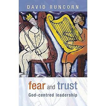 Fear and Trust by Runcorn & David