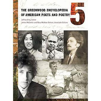 La enciclopedia de bosque verde de poetas americanos y volúmenes de poesía 5 gris y Jeffrey h.