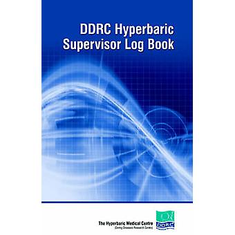 DDRC Hyperbaric Supervisors Logbook by Diving Diseases Research Centre