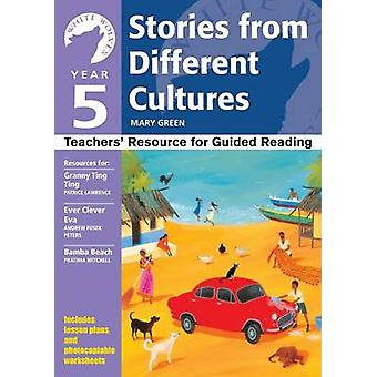 Yr 5 Stories From Different Cultures by Green & Mary