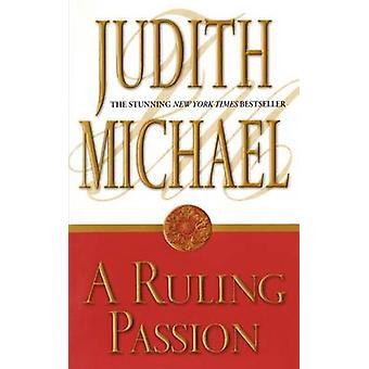 Ruling Passion by Michael & Judith