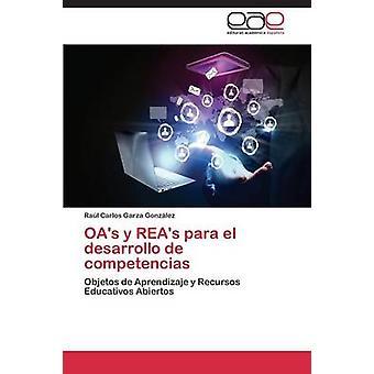 OAs y Reas Para El Desarrollo de Competencias Garza Gonzalez Raul Carlos