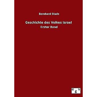 Geschichte des Volkes Israel by Stade & Bernhard
