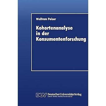 Kohortenanalyse i der Konsumentenforschung av Peiser & Wolfram