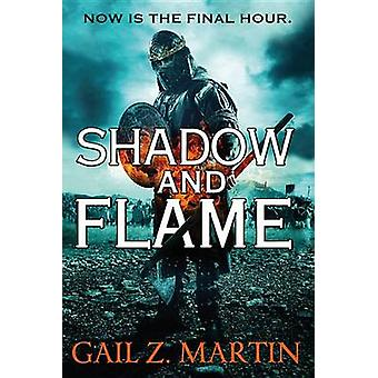 Shadow and Flame by Gail Z Martin - 9780316278034 Book