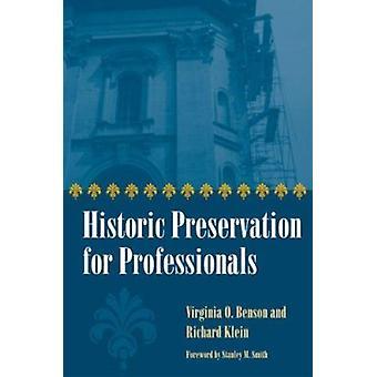 Historisch behoud voor professionals door Virginia O. Benson-Richa