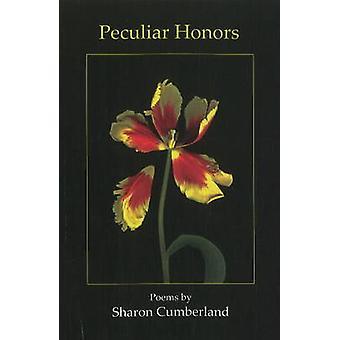 Peculiar Honors by Sharon Cumberland - 9780930773991 Book
