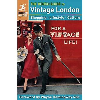 Rough Guide to Vintage London by Lara Kavanagh - Francis Ambler - Emi