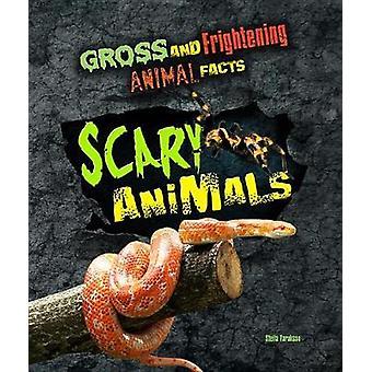 Scary Animals by Stella Tarakson - 9781422239285 Book