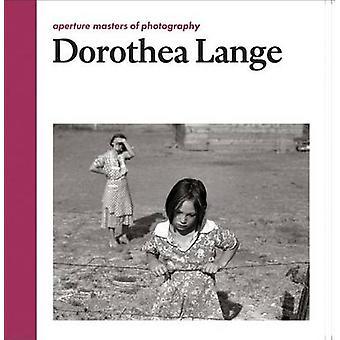 Dorothea Lange - Aperture Masters of Photography by Dorothea Lange - L