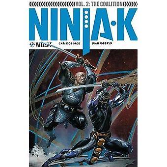 Ninja-K Volume 2 - The Coalition by Ninja-K Volume 2 - The Coalition -
