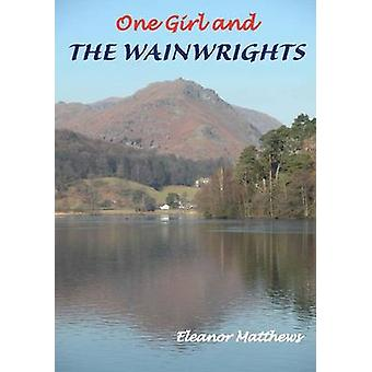 One Girl and the Wainwrights by Eleanor Matthews - 9781850589976 Book