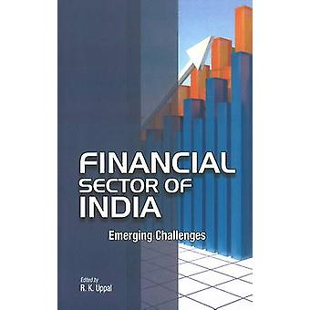 Financial Sector of India - Emerging Challenges by R. K. Uppal - 97881