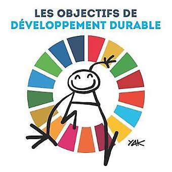 Les Objectifs de Developpement Durable - Illustre Par Yacine Ait Kaci