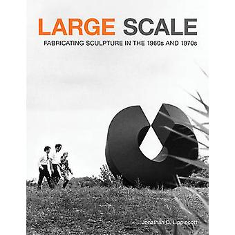 Large Scale by Jonathan D. Lippincott - 9781568989341 Book