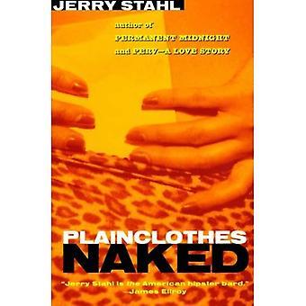 Plainclothes naakt