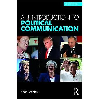 Introduction to Political Communication by Brian McNair