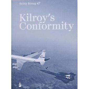 Kilroys Conformity by Antny Kreeg 47