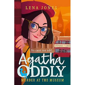 Murder at the Museum by Lena Jones