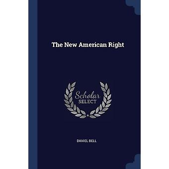 New American Right by Daniel Bell