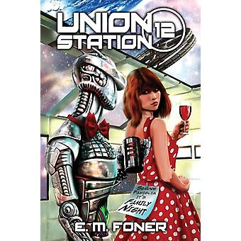 Family Night on Union Station by Foner & E. M.