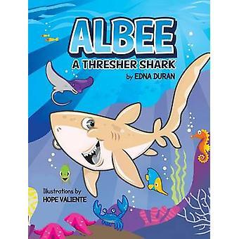Albee A Thresher Shark by Duran & Edna