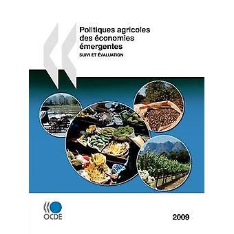 Politiques agricoles des conomies mergentes 2009 Suivi et värdering av OECD Publishing